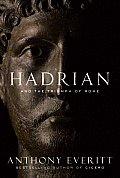 Hadrian & the Triumph of Rome