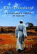 Translator A Tribesmans Memoir Of Darfur