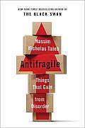 Antifragile: Things That Gain From Disorder (12 Edition)