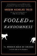 Fooled by Randomness: The Hidden Role of Chance in Life and in the Markets Cover