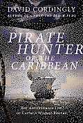 Pirate Hunter of the Caribbean: The Adventurous Life of Captain Woodes Rogers Cover