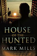 House of the Hunted A Novel