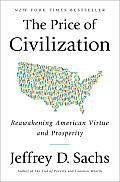 Price of Civilization Reawakening American Virtue & Prosperity