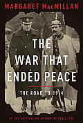 War That Ended Peace The Road to 1914