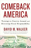 Comeback America Turning the Country Around & Restoring Fiscal Responsibility