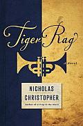 Tiger Rag A Novel