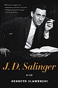 J. D. Salinger: A Life Cover