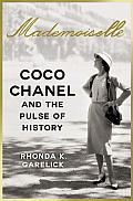 Mademoiselle Coco Chanel & the Pulse of History