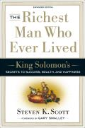 The Richest Man Who Ever Lived: King Solomon's Secrets to Success, Wealth, and Happiness Cover