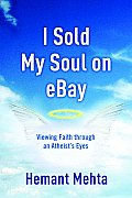I Sold My Soul on Ebay: Viewing Faith Through an Atheist's Eyes Cover