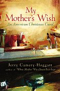 My Mother's Wish: An American Christmas Carol Cover