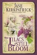 Where Lilacs Still Bloom