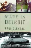 Made In Detroit A South Of 8 Mile Memoir