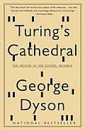 Turing's Cathedral: The Origins of the Digital Universe (Vintage)