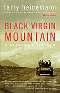 Black Virgin Mountain A Return to Vietnam