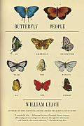 Butterfly People: An American Encounter with the Beauty of the World (Vintage)