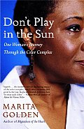 Don't Play in the Sun: One Woman's Journey Through the Color Complex Cover