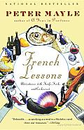 French Lessons: Adventures with Knife, Fork, and Corkscrew Cover