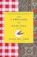 Language Of Baklava A Memoir