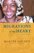 Migrations Of The Heart Autobiography