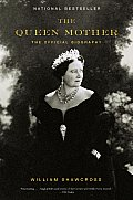 The Queen Mother: The Official Biography (Vintage)