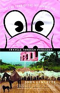 At the Tomb of the Inflatable Pig: Travels Through Paraguay Cover