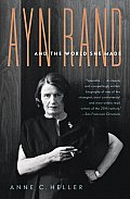 Ayn Rand and World She Made (08 Edition) Cover