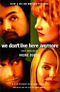 We Don't Live Here Anymore: Three Novellas (Vintage Contemporaries Original)