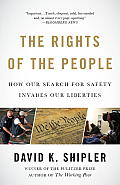 The Rights of the People: How Our Search for Safety Invades Our Liberties (Vintage) Cover