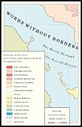 Words Without Borders: The World Through the Eyes of Writers -- An Anthology