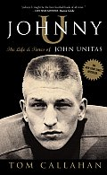 Johnny U: The Life and Times of John Unitas Cover