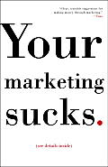 Your Marketing Sucks. Cover
