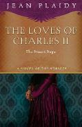Loves Of Charles II The Stuart Saga
