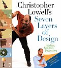Christopher Lowells Seven Layers Of Des