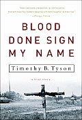 Blood Done Sign My Name: A True Story Cover