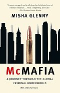 McMafia: A Journey Through the Global Criminal Underworld (Vintage)