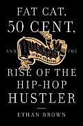 Queens Reigns Supreme: Fat Cat, 50 Cent, and the Rise of the Hip Hop Hustler Cover