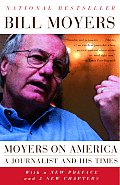 Moyers on America A Journalist & His Times