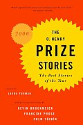 The O. Henry Prize Stories 2006: The Best Stories of the Year (Prize Stories: The O. Henry Awards) Cover