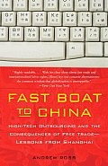 Fast Boat to China: High-Tech Outsourcing and the Consequences of Free Trade: Lessons from Shanghai (Vintage) Cover