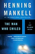 The Man Who Smiled (Kurt Wallander Mysteries # 4) Cover