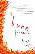 Burn Journals A Memoir