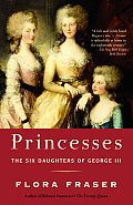 Princesses The Six Daughters of George III
