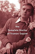 Complete Stories of Truman Capote (04 Edition)