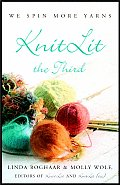 Knitlit The Third We Spin More Yarns