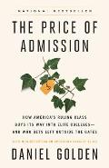 Price of Admission How Americas Ruling Class Buys Its Way Into Elite Colleges & Who Gets Left Outside the Gates