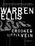 Crooked Little Vein