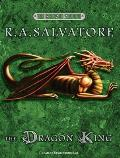 Crimson Shadow #03: The Dragon King by R A Salvatore