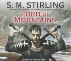 Emberverse #09: Lord Of Mountains by S. M. Stirling