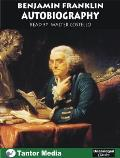 Benjamin Franklin Autobiography (Unabridged Classics)